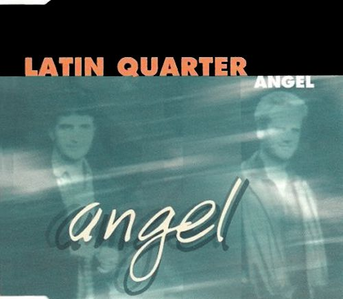 Latin Quarter - Angel
