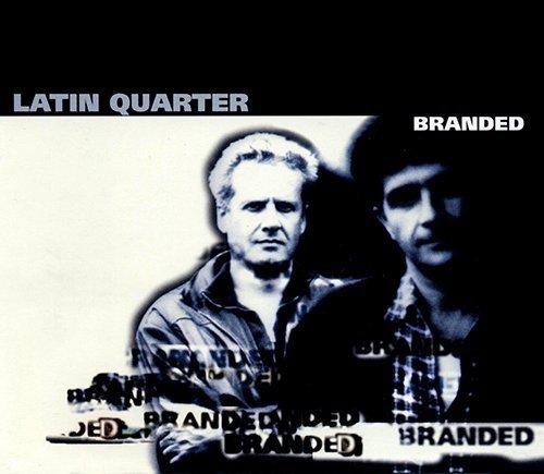 Latin Quarter - Branded