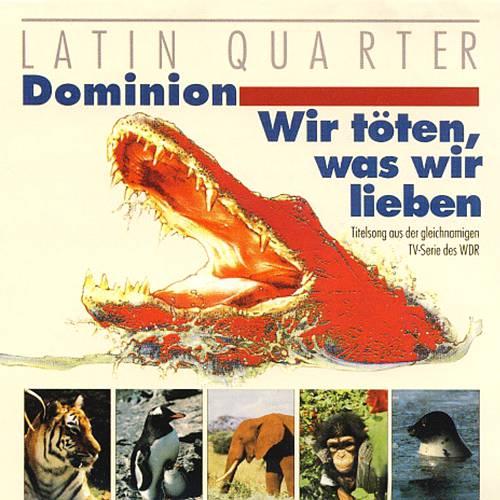 Latin Quarter - Dominion