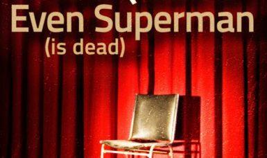 Latin Quarter neue Single – Even Superman (Is Dead)