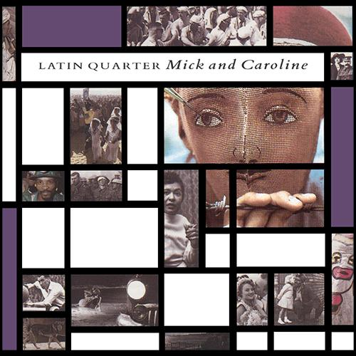 Latin Quarter - Mick and Caroline