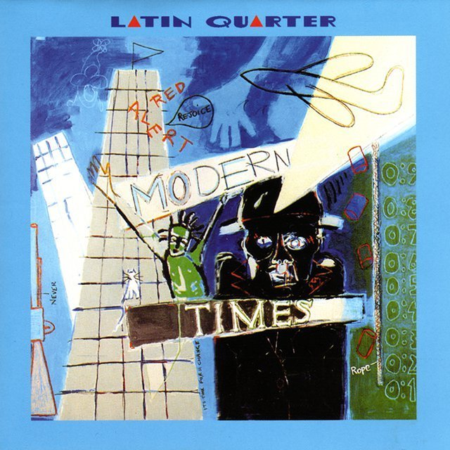 Latin Quarter - Modern Times reissue