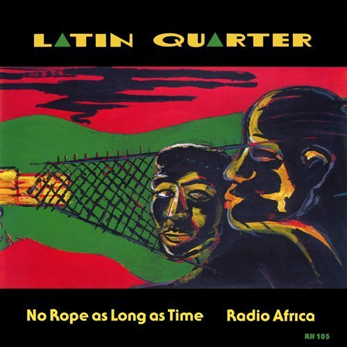 Latin Quarter - No Rope As Long As Time
