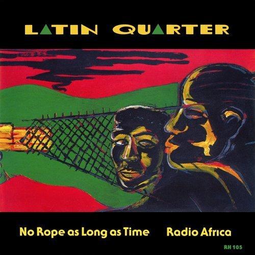 Latin Quarter - No Rope As Long As Time