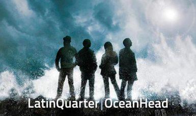 """Latin Quarter's neues Album """"Ocean Head"""""""