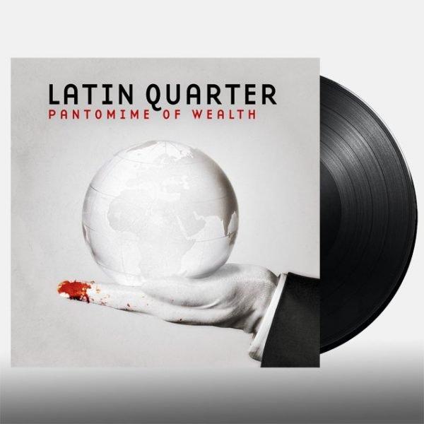Latin Quarter - Pantomime of Wealth (Vinyl LP)