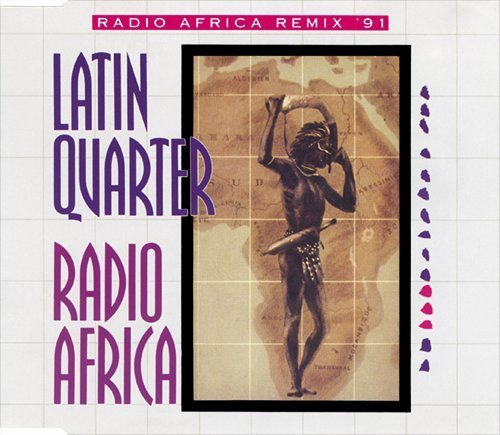 Latin Quarter - Radio Africa (Remix 91)