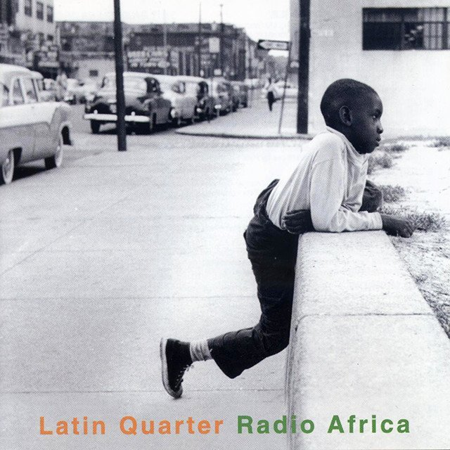Latin Quarter - Radio Africa