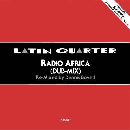 Latin Quarter - Radio Africa (Dub Mix)