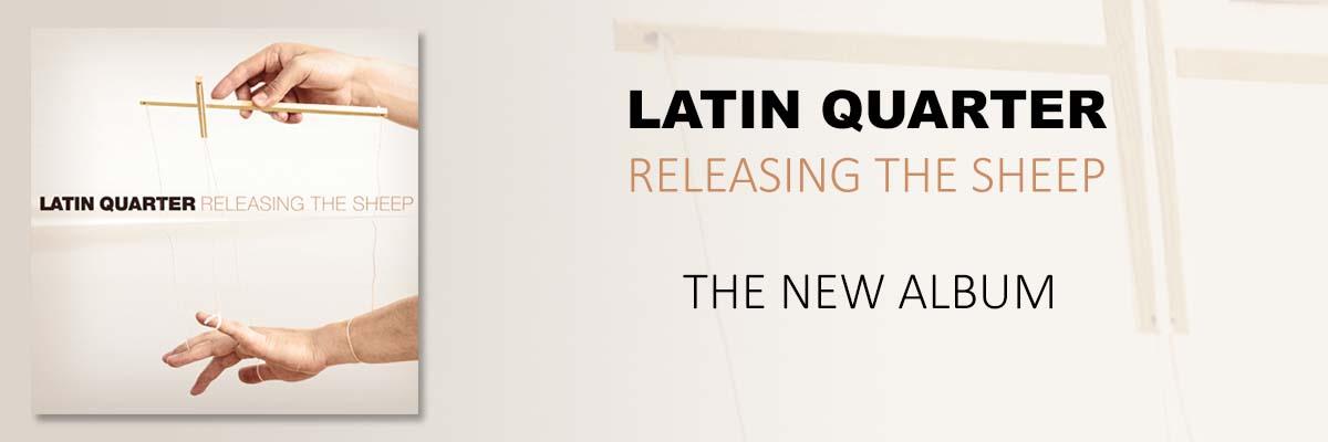 Latin Quarter Releasing The Sheep new album and tour Autumn 2021
