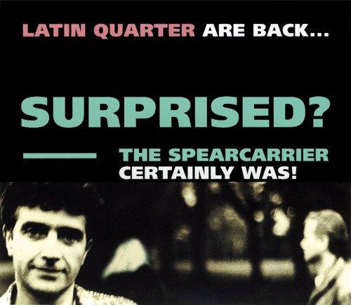 Latin Quarter - Surprised