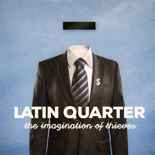 Latin Quarter | The Imagination of Thieves CD