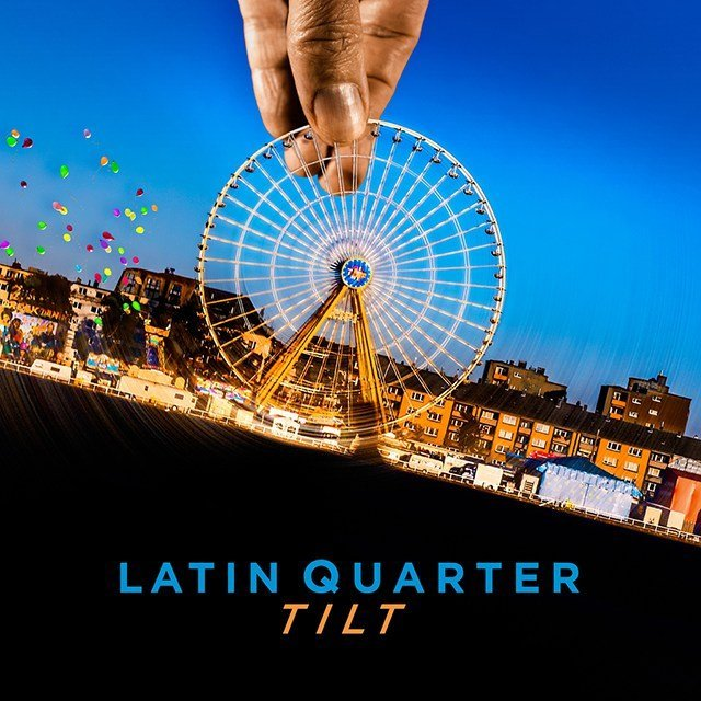 Latin Quarter | Tilt CD