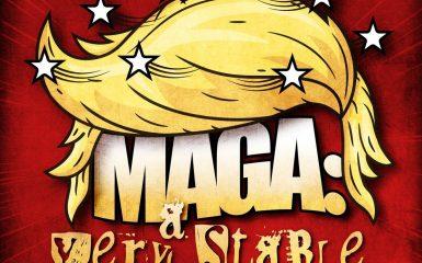 Latin Quarter – MAGA: A Very Stable Genius